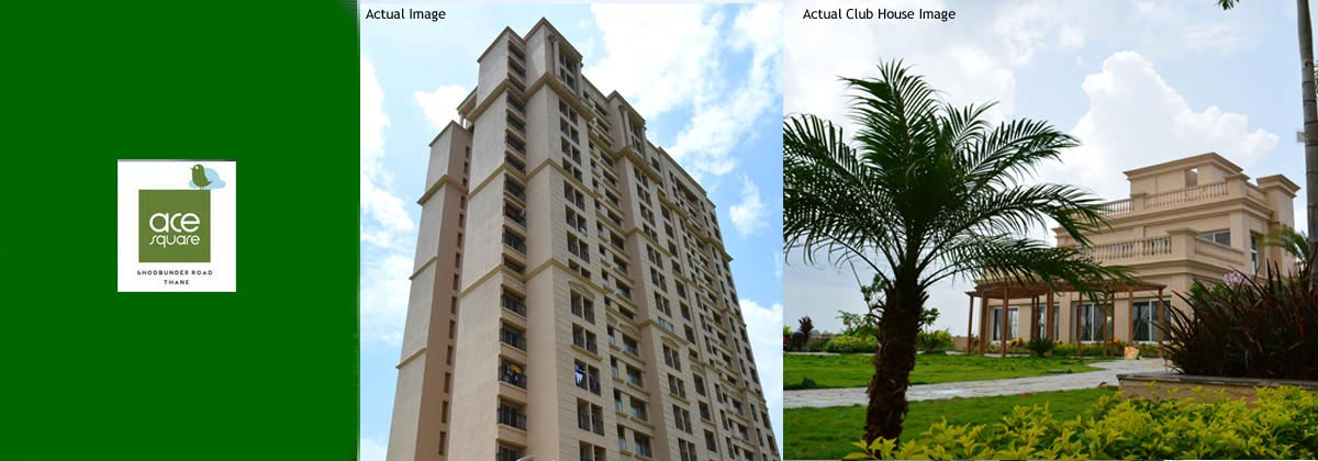 Affordable 1 BHK and 2 BHK Flats in Thane Ghodbunder Road - Ace Square